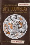 The Official Underground 2012 Doomsday Survival Handbook by W. H. Mumfrey